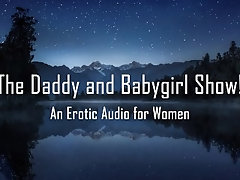 The Daddy and Babygirl Show!...